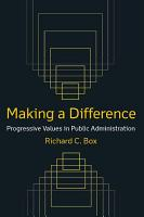 Making a Difference  Progressive Values in Public Administration PDF