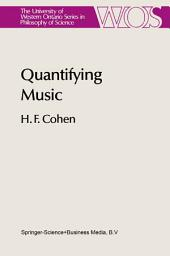 Quantifying Music: The Science of Music at the First Stage of Scientific Revolution 1580–1650