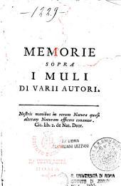 Memorie sopra i muli di varii autori