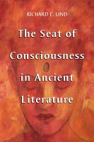 The Seat of Consciousness in Ancient Literature PDF