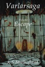 Varlarsaga - Vol. I - Escape
