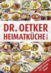 Heimatküche von A-Z: Von Allgäuer Käsesuppe bis Zwickauer Klopse