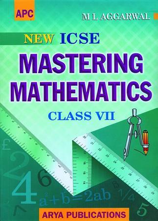 APC Mastering Mathematics   Class 7  ICSE    Avichal Publishing Company PDF