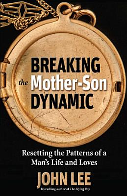 Breaking the Mother Son Dynamic