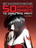 50 Manga Babes To Draw And Paint Book PDF