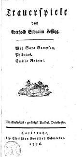 Trauerspiele: Miss Sara Sampson, Philotas, Emilia Galotti