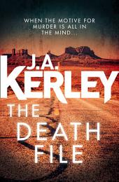 The Death File: A gripping serial killer thriller with a shocking twist (Carson Ryder, Book 13)