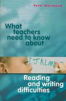 What Teachers Need to Know about Reading and Writing Difficulties PDF
