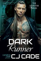 Dark Runner: The LodeStar Series 3.5