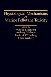 Physiological Mechanisms Of Marine Pollutant Toxicity