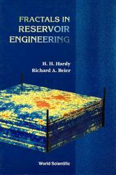 Fractals in Reservoir Engineering PDF
