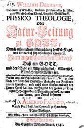Physico-Theologie oder Natur-Leitung zu Gott