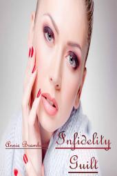 Infidelity Guilt