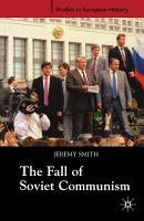 The Fall of Soviet Communism  1986 1991 PDF