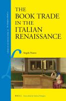 The Book Trade in the Italian Renaissance PDF
