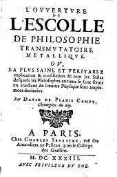 L' ouverture de l'escolle de Philosophie transmutatoire metallique