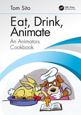 Eat  Drink  Animate