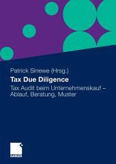 Tax Due Diligence: Tax Audit beim Unternehmenskauf - Ablauf, Beratung, Muster