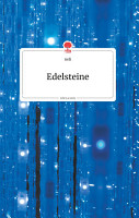 Edelsteine  Life is a Story PDF