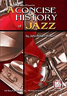 A Concise History of Jazz Book