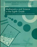 Mathematics and Science in the Eighth Grade