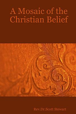 A Mosaic of the Christian Belief