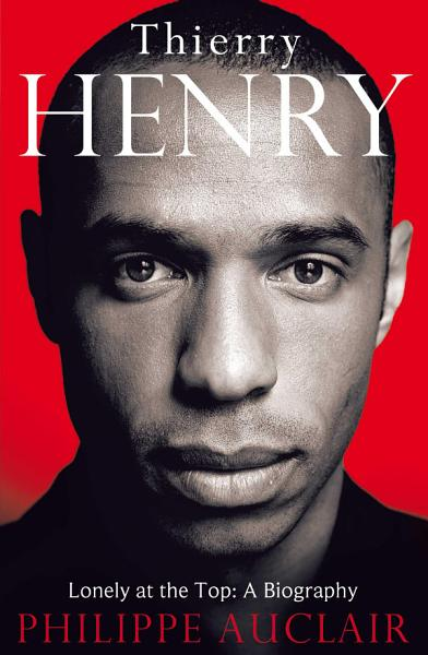 Download Thierry Henry Book
