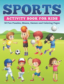 Sports Activity Book for Kids