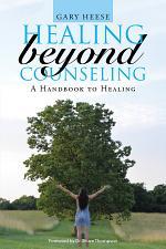 Healing Beyond Counseling