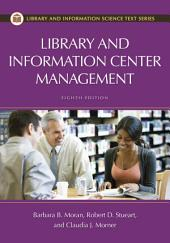 Library and Information Center Management, 8th Edition: Edition 8