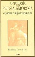 Antolog  a de la poes  a amorosa espa  ola e hispanoamericana PDF