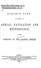 Subject List of Works on Aerial Navigation and Meteorology: In the Library of the Patent Office