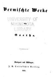 Goethe's sämmtliche Werke: Bände 19-20