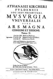 (Athanasii Kircheri)...Mvsvrgia vniversalis: sive Ars magna consoni et dissoni in X. libros digesta, Volume 2