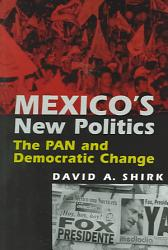 Mexico S New Politics Book PDF