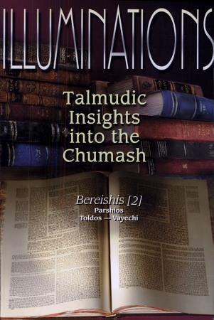 Illuminations  Bereishis  2  parshiyos  Toldos   Vayechi PDF