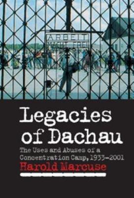 Legacies of Dachau PDF