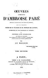 Œuvres complètes d'Ambroise Paré: Volume2