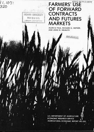 Farmers  Use of Forward Contracts and Futures Markets PDF