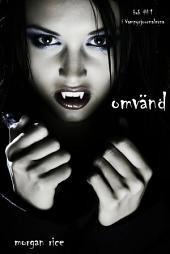 Omvänd (bok #1 i Vampyrjournalerna)