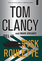 Rysk roulette - Del IV