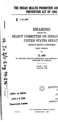 The Indian Health Promotion and Disease Prevention Act of 1985 PDF