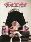 The Rock  n  Roll Guide to Wedding Music
