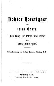 Doktor Horstigast und seine g  ste PDF