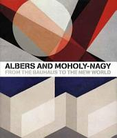 Albers and Moholy Nagy PDF