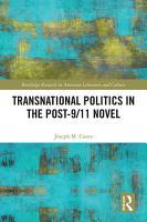 Transnational Politics in the Post 9 11 Novel PDF