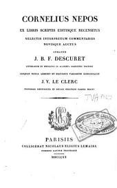 Cornelius Nepos ex libris scriptis editisque recensitus: selectis interpretum commentariis novisque auctus