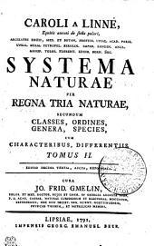 CAROLI A LINNÉ, Equitis aurati de stella polari, ARCHIATRI REGII, MED. ET BOTAN. PROFESS. UPSAL. ACAD. PARIS. UPSAL. HOLM. PETROPOL. BEROLIN. IMPER. LONDIN. ANGL. MONSP. TOLOS. FLORENT. EDINB. BERN. SOC. SYSTEMA NATURAE: PER REGNA TRIA NATURAE, SECUNDUM CLASSES, ORDINES, GENERA, SPECIES, CUM CHARACTERIBUS, DIFFERENTIIS.