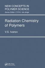 Radiation Chemistry of Polymers