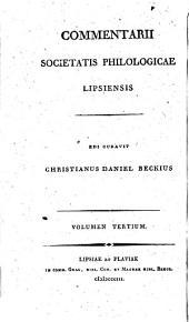Commentarii Societatis philologicae lipsiensis: Volumes 3-4